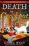 Death by Crockpot (A Kissing Bridge Cozy Mystery, #1)