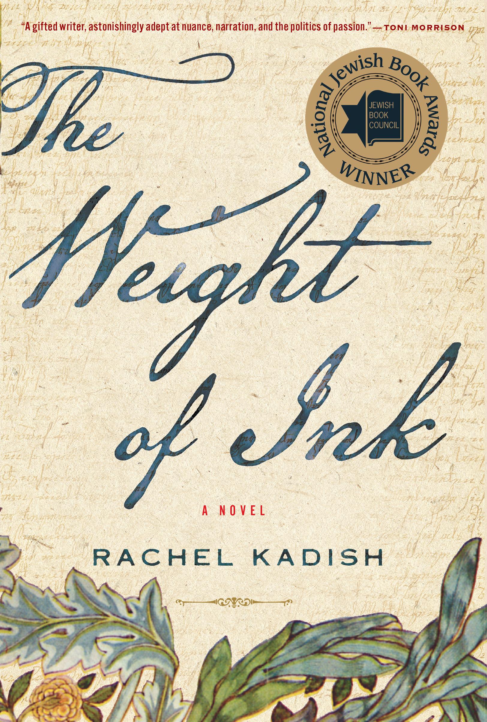 26b7b9851d108 The Weight of Ink by Rachel Kadish