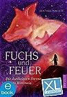 Fuchs und Feuer. XL Leseprobe: Die dunkelsten Sterne des Himmels