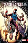 Ben Reilly: Scarlet Spider, Vol. 1: Back in the Hood