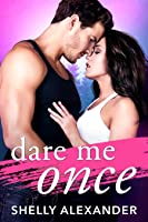 Dare Me Once (Angel Fire Falls #1)