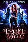 Eternal Magic (Shadows & Flame, #4)