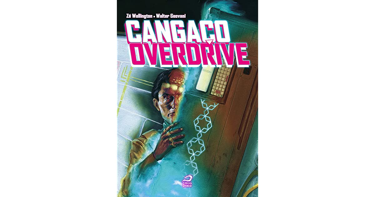 Cangaco Overdrive By Ze Wellington