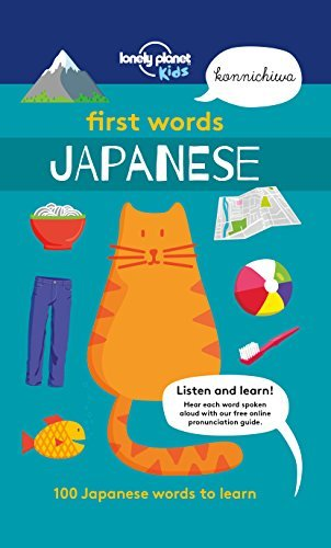 First Words - Japanese 100 Japanese words to learn