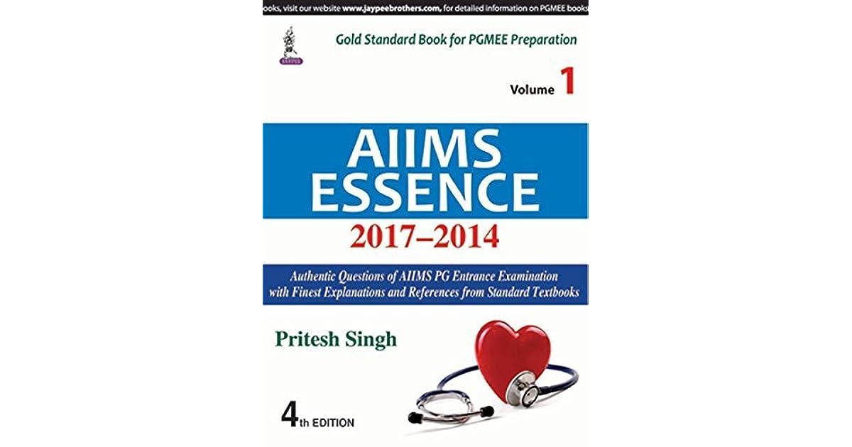 AIIMS Essence (2017–2014) - Vol  1 by Pritesh Singh