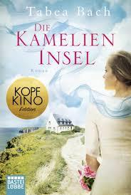 Die Kamelien-Insel by Tabea Bach