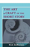 The Art & Craft of the Short Story