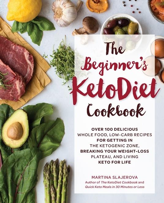 The KetoDiet Cookbook - Martina Slajerova