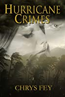 Hurricane Crimes (Disaster Crimes #0.5)