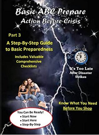 Basic ABC Prepare Part 3: Emergency Preparedness