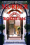Murder in Room 346 (DCI Isaac Cook #7)