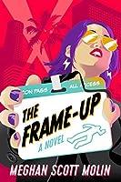 The Frame-Up (The Golden Arrow #1)