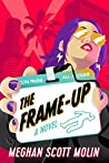 The Frame-Up by Meghan Scott Molin