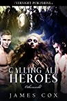 Calling All Heroes (Otherworld #2)