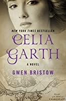 Celia Garth: A Novel