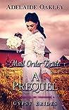 Mail Order Bride: A Prequel (Gypsy Brides Book 0)