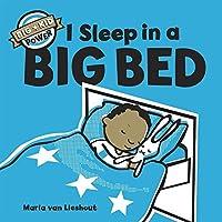 I Sleep in a Big Bed (Big Kid Power)