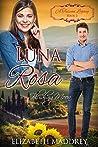 Luna Rosa: Blushing Moon (A Tuscan Legacy #2)