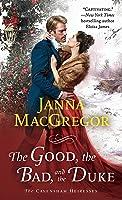 The Good, the Bad, and the Duke (The Cavensham Heiresses #4)