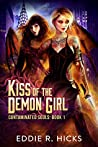 Kiss of the Demon Girl (Contaminated Souls, #1)