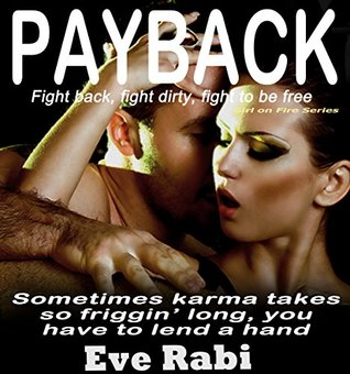 For Leaving Me (You Will Pay #1) by Eve Rabi