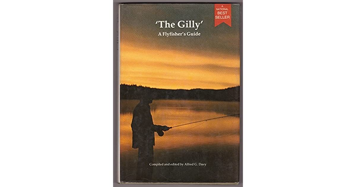 The gilly a flyfishers guide by alfred davy fandeluxe Images