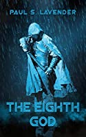 The Eighth God (The Orcslayers, #1)