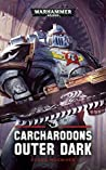 Outer Dark (Carcharadons #2)