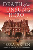 Death of an Unsung Hero: A Lady Montfort Mystery