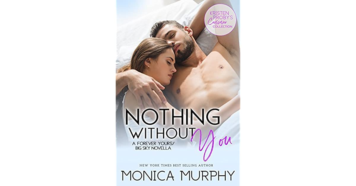 Nothing Without You By Monica Murphy