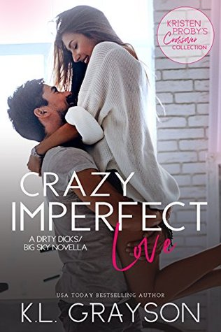 Crazy Imperfect Love