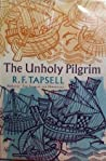 The Unholy Pilgrim