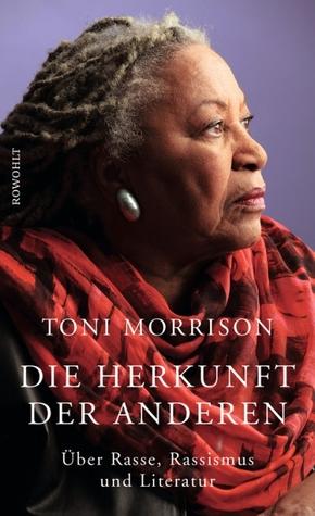 Die Herkunft der anderen by Toni Morrison