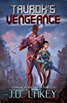 Taurok's Vengeance (Throne at the End of Time #1)