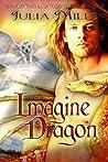 Imagine Dragon (Dragon Guard, #32)