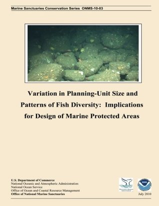 Variation in Planning Unit-Size and Patterns of Fish Diversity: Implications for Design of Marine Protected Areas