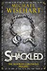Shackled (The Aldoran Chronicles, #0.5)