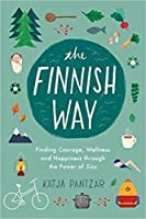 Finding Sisu: In search of courage, strength and happiness the Finnish way