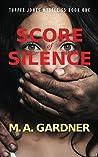 Score of Silence (Tupper Jones Mysteries, #1)