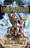Shard Warrior (Crystal Shards Online, #2)