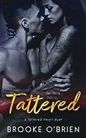 Tattered (Tattered Heart Duet) (Volume 2)