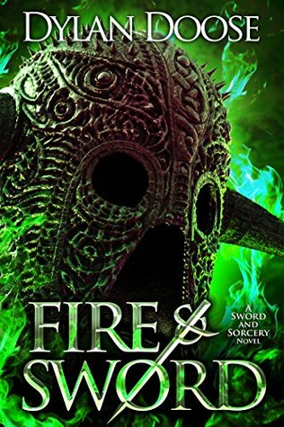 Fire and Sword (Sword and Sorcery, #1)