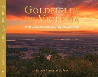 Goldfields of Victoria by Kornelia Freeman