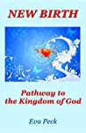New Birth: Pathway to the Kingdom of God