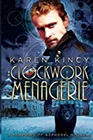 Clockwork Menagerie: A Shadows of Asphodel Novella