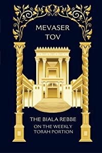 Mevaser Tov on the Weekly Torah Portion: Chassidic Discourses on the Weekly Parshah