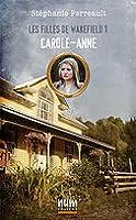 Carole-Anne (Les filles de wakefield, tome 1)