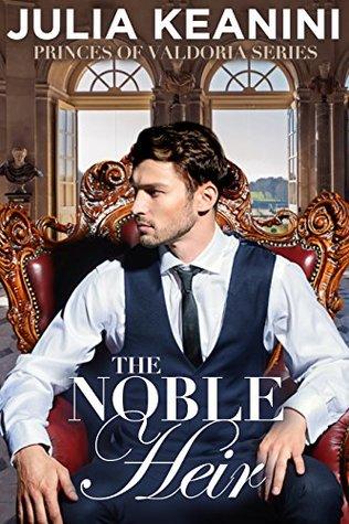 The Noble Heir (Princes of Valdoria #1)