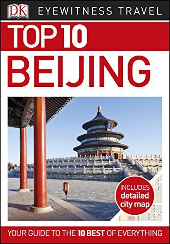 Top 10 Beijing (Eyewitness Top 10 Travel Guide), 5th Edition