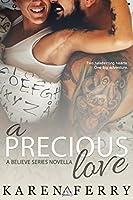A Precious Love (Believe #3.5)